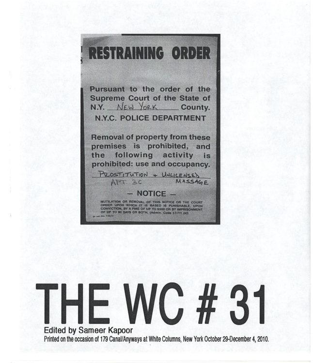 The W.C. #31(b): 179 Canal / Anyways Edited by Sameer Kapoor